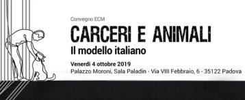 Carceri e animali: il modello italiano. Se ne parla a Padova il 4 ottobre nel Convegno organizzato dall'IzsVe. Aprirà i lavori Silvio Borrello