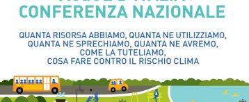 Acque d'Italia. Conferenza nazionale il 22 marzo a Roma. Quanta risorsa abbiamo, quanta ne usiamo, quanta ne sprechiamo, cosa fare contro il rischio clima
