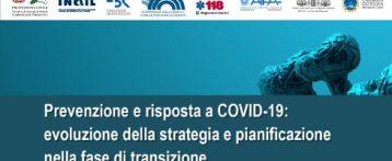 Emergenza Covid-19. Online il documento di prevenzione e risposta: evoluzione della strategia e pianificazione nella fase di transizione per il periodo autunno-invernale
